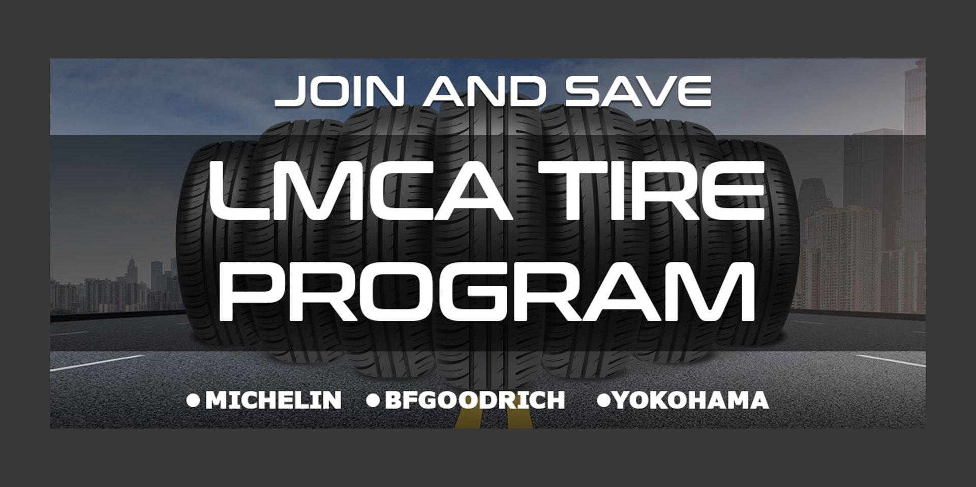 JOIN THE LMCA/TXTA TIRE PROGRAM AND SAVE!